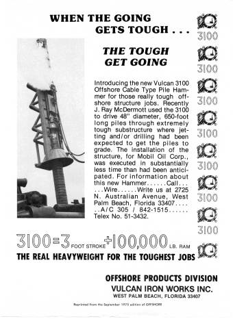 "Nixon's Attorney General John Mitchell gave little comfort when he told his subordinate ""when the going gets tough...the tough get going."" The subsequent history of Watergate justified the lack of enthusiasm. Oblivious to this sad history, Vulcan had better success with the 3100, as this ad for the September 1975 issue of Offshore magazine bore out."